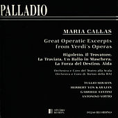 Maria Callas - Great Operatic Excerpts from Verdi's Operas by Maria Callas