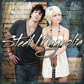 Steel Magnolia by Steel Magnolia (Country Pop)