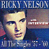 All The Singles '57-'60 (With Interview) by Ricky Nelson