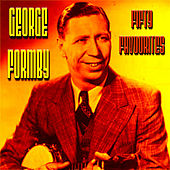 George Formby Fifty Favourites by George Formby