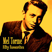 Mel Torme Fifty Favourites by Various Artists