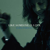 Like Someone In Love by Eden Atwood