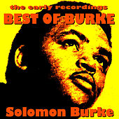 Best of Burke The Early Recordings by Solomon Burke