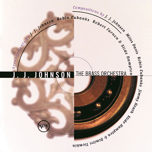 The Brass Orchestra by J.J. Johnson