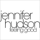 Feeling Good by Jennifer Hudson