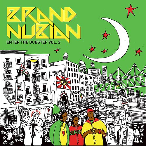 Enter The Dubstep Vol. 2 by Brand Nubian