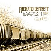 Last Train From Poor Valley by Richard Bennett