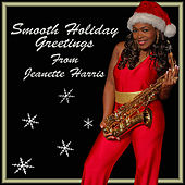 Smooth Holiday Greetings by Jeanette Harris