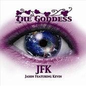 The Goddess by JFK
