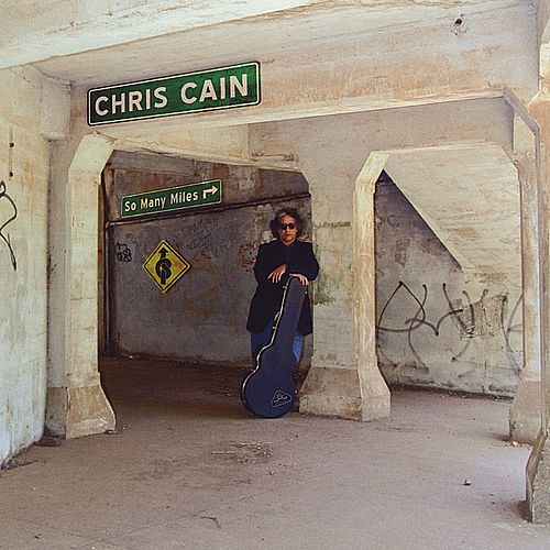 So Many Miles by Chris Cain