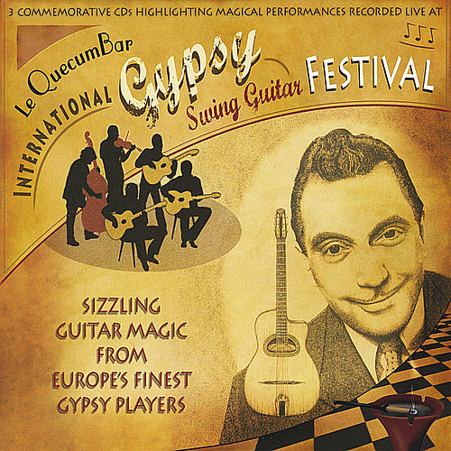 Le QuecumBar International Gypsy Swing Guitar Festival by Stochelo Rosenberg