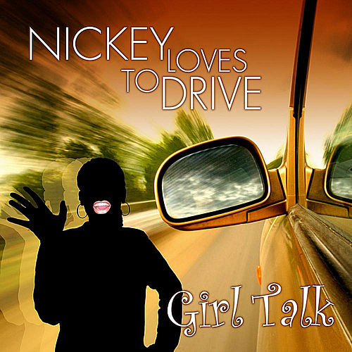 Nickey Loves To Drive by Girl Talk (2)