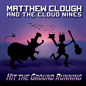 Hit The Ground Running by Matthew Clough