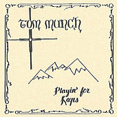 Playin' for Keeps by Tom Munch