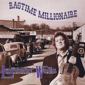 Ragtime Millionaire by Lightnin' Wells
