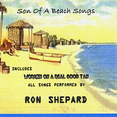 Son of A Beach Songs von Ron Shepard
