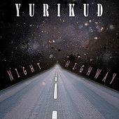 Night Highway by Yurikud