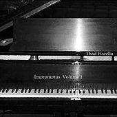 Impromptus, Vol. 1 by Thad Fiscella