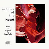 Echoes of the Heart by John Salat