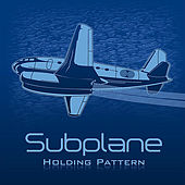 Holding Pattern by Subplane