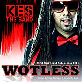 Wotless by KES the Band
