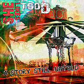 A Story Still Untold by She Likes Todd