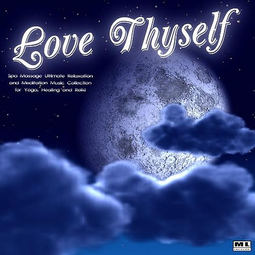 Love Thyself: Spa Massage Ultimate Relaxation and Meditation Music Collection for Yoga, Healing and Reiki by Meditation Nation