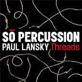 Threads by So Percussion