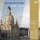Frauenkirche Dresden, 2005-2010 by Various Artists