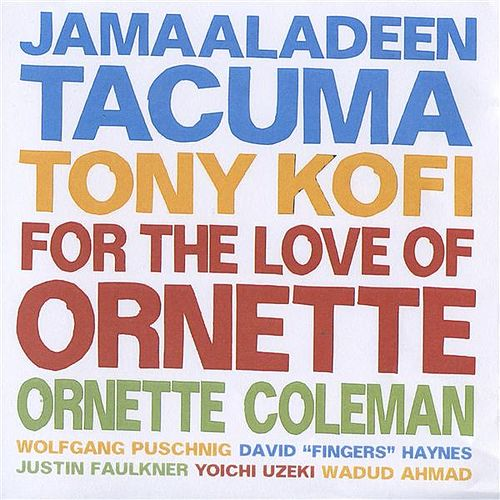 For the Love of Ornette by Various Artists