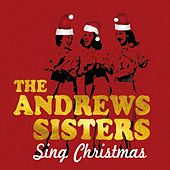 The Andrews Sisters Sing Christmas by The Andrews Sisters