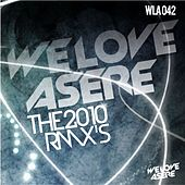 We Love Asere the Rmxs! by Various Artists
