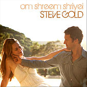 Om Shreem Shriyei by Steve Gold