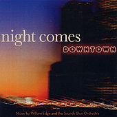 Night Comes Downtown by William Edge