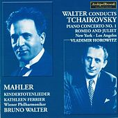 Peter Ilijc Tchaikovsky: Piano Concerto No. 1, Romeo and Juliet Fantasy Overture - Gustav Mahler: Kindertotenlieder by Various Artists