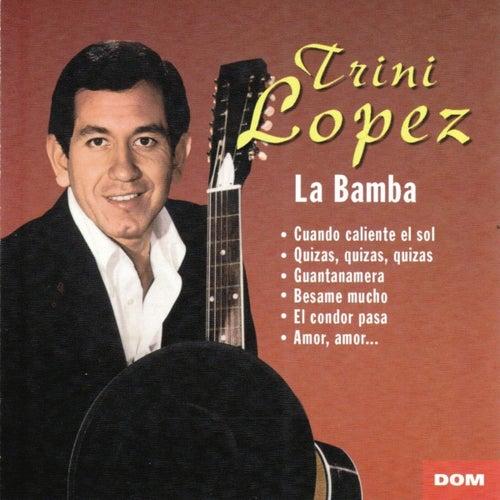 La Bamba by Trini Lopez