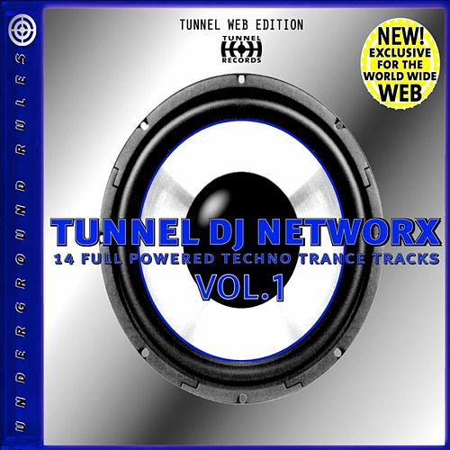 Tunnel DJ Networx Vol. 1 by Various Artists