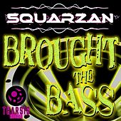 Brought the Bass by Various Artists