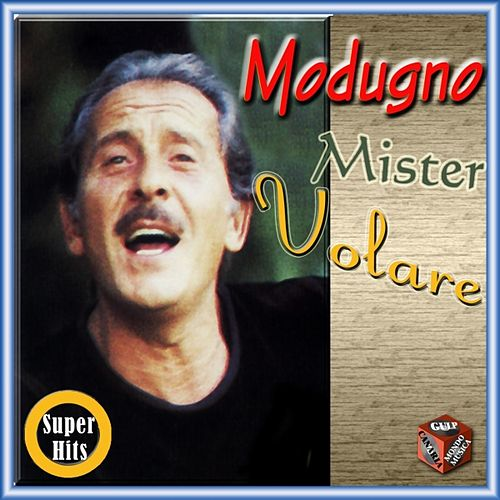 Mister Volare by Domenico Modugno