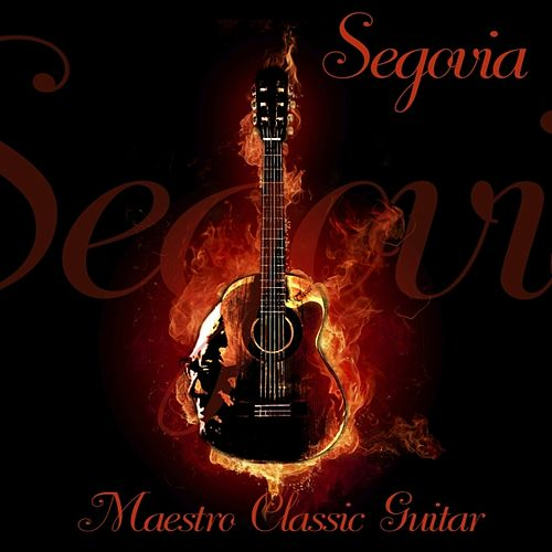 Maestro Classic Guitar by Andres Segovia