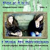 I Miss My Boyfriend (feat. Shooter Jennings) by Folk Uke