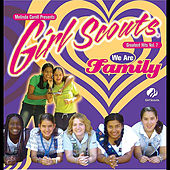 Girl Scouts Greatest Hits, Vol. 7 We Are Family by Melinda Caroll