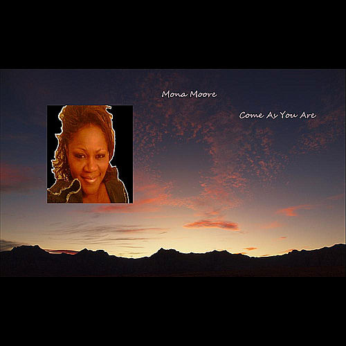 Come As You Are (Extended Version) by Mona Moore
