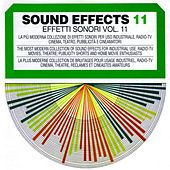 Sound Effects No. 11 (Boats, National Anthems & Machinery) by Sound Effects