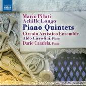 Pilati & Longo: Piano Quintets by Aldo Ciccolini
