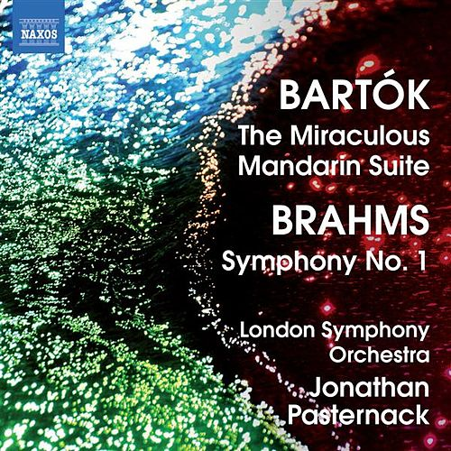 Bartok: The Miraculous Mandarin Suite - Brahms: Symphony No. 1 by Jonathan Pasternack