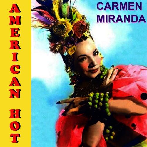 American Hot by Carmen Miranda