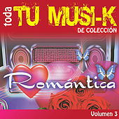 Tu Musi-k Romantica, Vol. 3 by Various Artists