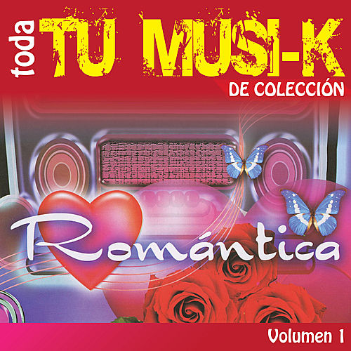 Tu Musi-k Romantica, Vol. 1 by Various Artists