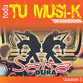 Tu Musi-k Salsa Dura, Vol. 3 by Various Artists